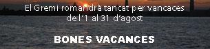 Tancat per vacances de l'1 al 31 d'agost